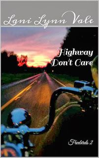 BookWhores BR: Highway Don't Care (Freebirds #2) by Lani Lynn Val...