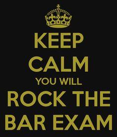 Keep Calm and Rock the Bar Exam!