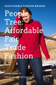 People Tree: the Fair Trade Fashion Brand You Need to Know - Amiably Styled Fair Trade Clothing, Fair Trade Fashion, Natural Fiber Clothing, Ethical Fashion Brands, Eco Friendly Fashion, Shopping Tips, Classy Style, Slow Fashion, Sweater Outfits