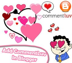 How To Enable CommentLuv on Blogger Blogspot? ~ My Blogger Lab