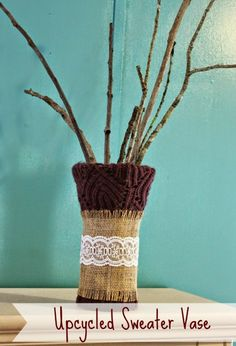 upcycled sweater vase tutorial