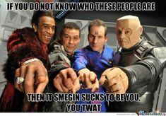 The stars of RED DWARF (the space ship) : Cat, Lister, Arnold J Rimmer, Kryton - a comedy sci-fi. A wonderful show Sci Fi Comedy, Comedy Show, Comedy Tv, Welsh, Red Dwarf, Dwarf Cat, Best Sci Fi, Episode Guide, Episode 3