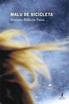 Malu de bicicleta - Marcelo Rubens Paiva (2013)