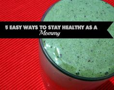 5 Easy Ways to Stay Healthy as a Mommy