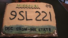 16th Birthday Cake.  Sheet cake decorated like state license plate. Thank Goodness dont have to do this for a lonnnng time...but cute!!!!!!!!!!!
