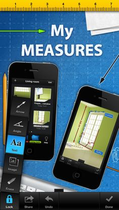 My Measures PRO (ios) photo of an object and add dimensions: arrows, angles, photos of details and equip them with text comments for easier understanding. My Measures is a must have tool for real estate agents, engineers, carpenters, architects, auction sellers.