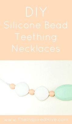 The Easiest DIY Teething Necklace Tutorial How to make your own DIY silicone teething necklaces.<br> How to make your own DIY silicone teething necklaces for babies. Includes sources for where to buy silicone beads. Teething Necklace For Mom, Teething Jewelry, Teething Beads, Necklace Tutorial, Diy Necklace, Necklaces, Baby Shower Gift Basket, Baby Shower Gifts, How To Make Silicone