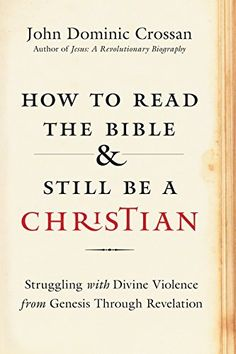How to Read the Bible and Still Be a Christian: Struggling with Divine Violence from Genesis Through Revelation, http://www.amazon.com/dp/0062203592/ref=cm_sw_r_pi_awdm_ZZTvxbHMZZYHE