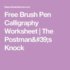 Free Brush Pen Calligraphy Worksheet | The Postman's Knock