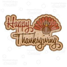 Happy Thanksgiving SVG Scrapbook Title Cut File - Digital Die Cut File for Scrapbooking, Paper crafts, card making, vinyl crafts, and more with your Silhouette Cameo, Cricut Explore or other craft cutting machine!