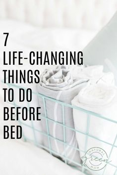 7 Life-Changing Things to Do Before Going to Bed - Natural Green Mom Well-being ideas and inspiration for The Indie Practice Evening Routine, Night Routine, Bedtime Routine, Healthy Habits, Healthy Life, Healthy Living, Self Development, Personal Development, Take Care Of Yourself