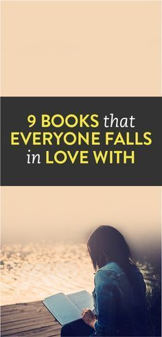 9 #Books That Everyone Falls In Love With