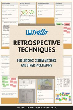 Retrospective Techniques for coaches, scrum masters, and other facilitators. - Retrospective Techniques for coaches, scrum masters, and other facilitators. Agile Project Management Tools, Project Management Templates, Change Management, Scrum Board, Trello Templates, Medical Technology, Energy Technology, Technology Gadgets, Agile Software Development