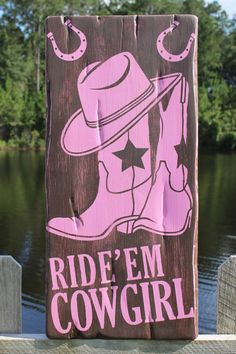 What a cute sign for a little cowgirl's bedroom! I love this one!   Ride Em Cowgirl  Hand Painted and Distressed by chunkychunkdesigns