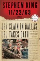 """11/22/63: A Novel by Stephen King 