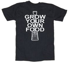Mens Grow your Own Food Tshirt  gardening black s m by happyfamily, $16.00            yes I do