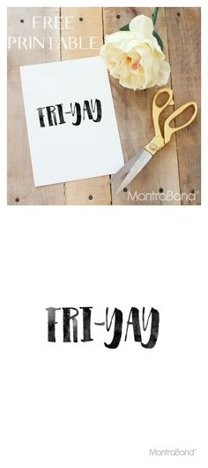 FRI-YAY free print!!!