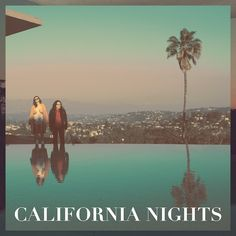 Best Coast California Nights on LP Best Coast – singer/songwriter/guitarist Bethany Cosentino and guitarist Bobb Bruno – return with their third full-length album, entitled California Nights. Produced