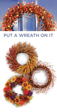 Hang a rustic fall wreath on your front door to celebrate the season. A wreath that features autumn's rich colors, including deep red and burnt orange, captures the feel of the stunning, surrounding outdoors.