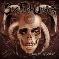 Six Feet Under - Bringer of Blood