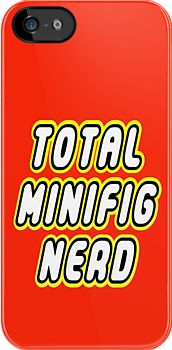 """""""TOTAL MINIFIG NERD by Customize My Minifig"""" iPhone & iPod Cases by ChilleeW 