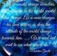 Words of Wisdom from Ghandi