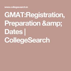 GMAT:Registration, Preparation & Dates Study Abroad, Marie Claire, Dates, Amp, India, Education, Fashion, Fashion Styles, Indie