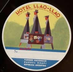 Vintage Hotel Llao Llao Argentina Trunk Luggage Label | eBay