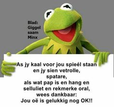 Afrikaans Quotes, Laugh At Yourself, Special Quotes, Set You Free, Funny Laugh, Adult Humor, Birthday Wishes, Laughter, Poems