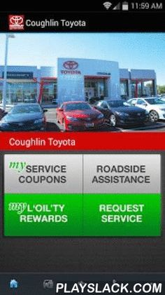 Coughlin Toyota  Android App - playslack.com ,  With Coughlin Toyota's dealership mobile app, you can expect the same great service even when you're on the go. Access and store all of your services completed on your vehicles at Coughlin Toyota. Take advantage of Coughlin Toyota's L'oil'ty Rewards program, where you get a Free Oil Change after every four that you complete. If it's difficult to remember when you should complete your routine maintenance on your vehicle, our new app will send…