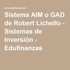 Sistema AIM o GAD de Robert Lichello - Sistemas de Inversión - Edufinanzas