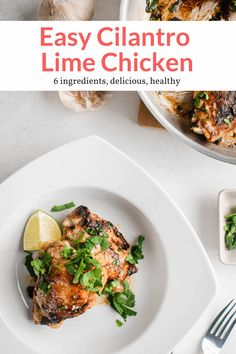 These easy six ingredient cilantro lime chicken thighs are ready in less than 15 minutes and packed with bold and bright flavors! #dinner #kidfriendly #quickandeasy