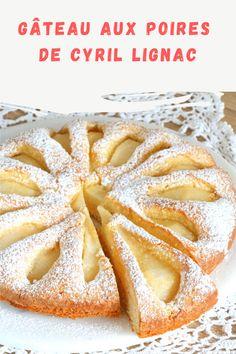 Gâteau aux poires de Cyril Lignac Desert Recipes, Biscuits, Apple Pie, Macarons, Deserts, Cooking Recipes, Sweets, Fruit, Chefs
