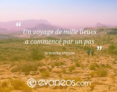 #inspiration #voyage #Evaneos #proverbe #Chine #désert