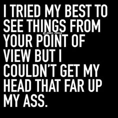 At least I tried. Sarcastic Quotes, Funny Quotes, Funny Memes, Funny Comebacks, Sassy Quotes, Rebel Circus Quotes, Meant To Be Quotes, Stress Quotes, Savage Quotes
