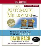 The Automatic Millionaire: A Powerful One-Step Plan to Live and Finish Rich [Audiobook][Unabridged] (Audio CD) - http://goo.gl/exQ8ae