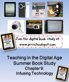 Teaching in the Digital Age book study Chapter 9 Infusing Technology in the Classroom #preschool #kindergarten