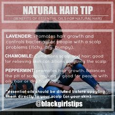 Black Girls Tips — Benefits of Essential Oils for Hair (½)