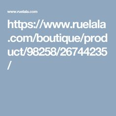 https://www.ruelala.com/boutique/product/98258/26744235/