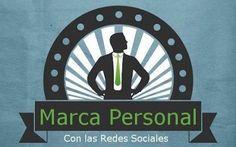 Marca Personal Con Las Redes Sociales #Infografia #DKSignMT #DKSign #DKS #infografias #Infographics