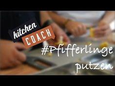 Pfifferlinge putzen - KITCHENCOACH - YouTube