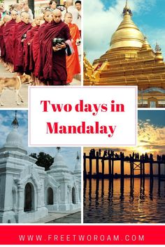 Are you traveling to Myanmar? Don't skip Mandalay, there are so many great things to do. Read about our two action-packed days in this former royal capital.