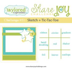 – Taylored Expressions Share Joy Challenge – Right as Rain Scrapbook Sketches, Card Sketches, Hand Doodles, Pop Art Colors, Tic Tac Toe, Sketch Design, Cute Cards, Cardmaking, No Worries