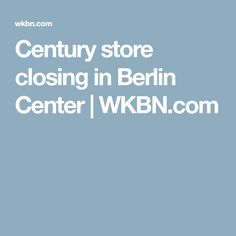 A family grocery store with a century's worth of history is closing in Berlin Center this week. Store Closing, It's Wonderful, Great Memories, Grocery Store, Closer, Growing Up, Berlin