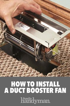 Bring more heat to a cold room or more cool air to a hot room by installing a duct booster fan. Installation is simple, even if you have to change the bo Diy Home Repair, Home Technology, Home Upgrades, Home Repairs, Home Improvement Projects, Home Renovation, Clean House, Humor, Painting Tips