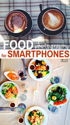 Food photography tips using a smartphone - Get 5 great tips to help you take better photos with your smartphone