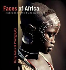 Faces of Africa   by Carol Beckwith & Angela Fisher   Published: National Geographic, 2004.  http://carolbeckwith-angelafisher.com/books/