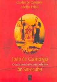 Compre Joao de Camargo o Nascimento de uma Religiao de Sorocaba, de Carlos de Campos Adolfo Frioli, no maior acervo de livros do Brasil. As mais variadas edições, novas, seminovas e usadas pelo melhor preço.