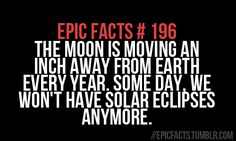 Epic Facts # 196.. sad :(