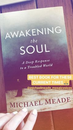 Awakening the soul - a deep response to a troubled world - books to read for personal and spiritual growth.